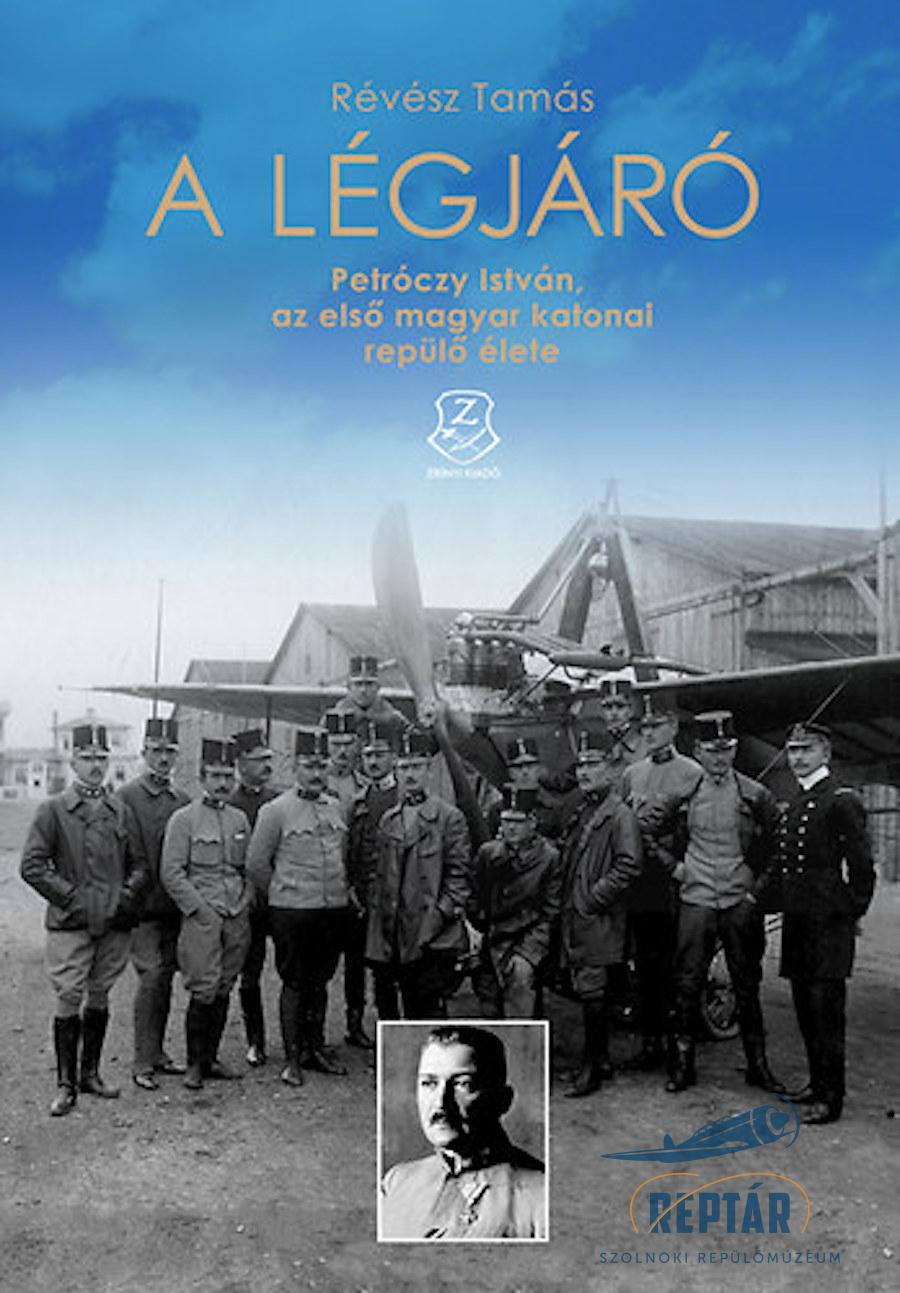 A légjáró (2013) - Petróczy István, az első magyar katonai repülő élete